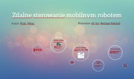 Zdalne strowanie mobilnym robotem