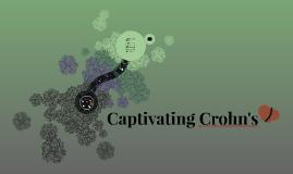 Captivating Crohn's