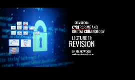 Cybercrime and Digital Criminology: Week 12