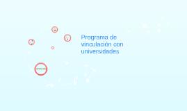 Programa de vinculación con universidades