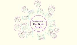 feminism in the great gatsby The great gatsby: a queer approach grado en estudios ingleses alumno: francisco yeray estévez cabrera tutor/a: eva rosa darias beautell la laguna 2016.