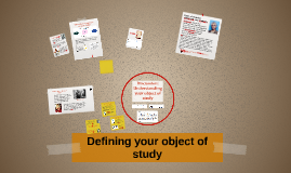 Defining your object of study