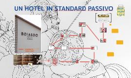 UN HOTEL IN STANDARD PASSIVO