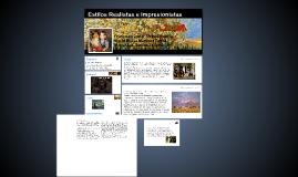 Copy of Estilos Realistas e Impresionistas