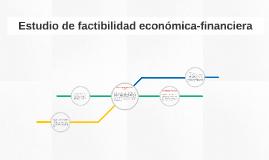 Estudio de factibilidad económica-financiera