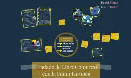 Tradado de Libre Comercio con la Unión Europea