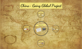 China- Going Global Project