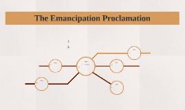 The Emancipation Proclamation part 1