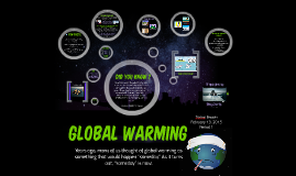 Copy of Copy of Global Warming Project