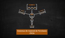 Sistemas de Control de Versiones (VCS)