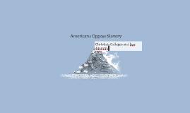 Americans Oppose Slavery