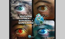 Versión Larga Expandido Educación Física Expandida y Gamificación