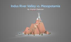 Indus River Valley vs. Mesopotamia