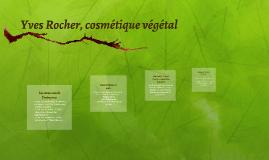 Yves Rocher est une entreprise privée. Sa qualification juri