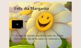 Feliz día Margarita