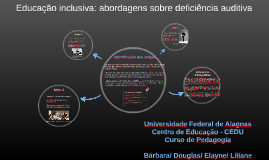 Educação inclusiva: abordagens sobre deficiência auditiva