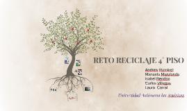 RETO RECICLAJE 4° PISO