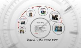 Office of the TPSD EVP