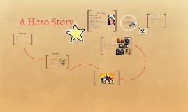 A Hero Story