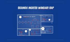 segundo ingreso wandari bap