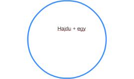 Hajdu + egy