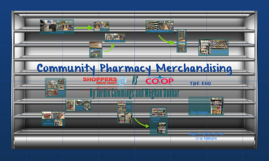 Community Pharmacy Merchandising