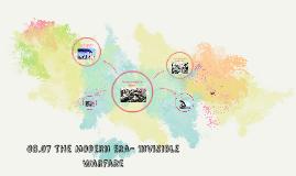 08.07 The Modern Era- Invisible Warfare