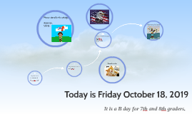 Today is Friday October 18,2019