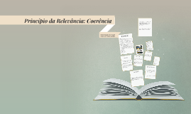 Copy of Princípio da Relevância: Coerência