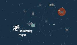 Ballooning Program
