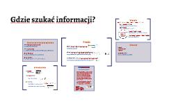 Gdzie szukać informacji?