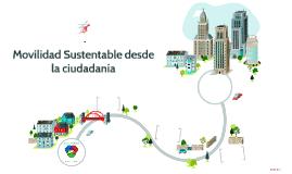 Movilidad Sustentable desde la ciudadanía
