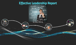 Effective Leadership Report