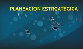 Copy of Copy of PLANEACIÓN ESTRGA TEGICA