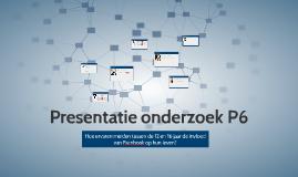 Presentatie onderzoek P6