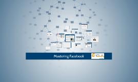 Mastering Facebook: TNCC Course #3