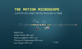 THE MOTION MICROSCOPE