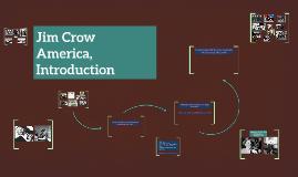 Jim Crow America, Introduction