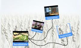 Videogiochi, Simulazioni, Mondi Virtuali per la Didattica