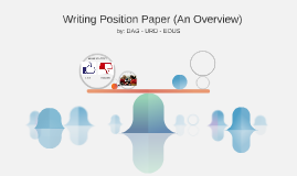 Writing Position Paper (An Overview)