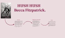 Copy of hush hush