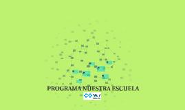 PROGRAMA NUESTRA ESCUELA