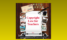Copyright for Media in the Classroom