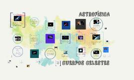 Copy of CUERPOS CELESTES