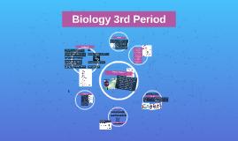 Biology 3rd Period