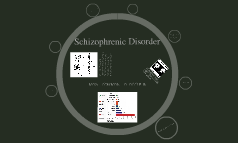 Schizophrenic Disorder
