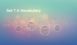 Set 7 A Vocabulary