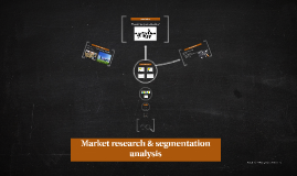 Market research & segmentation analysis