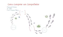 Copy of Como comprar um computador.