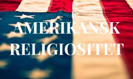 Amerikansk religiositet